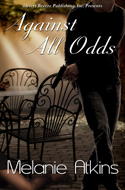 Against All Odds -- Melanie Atkins